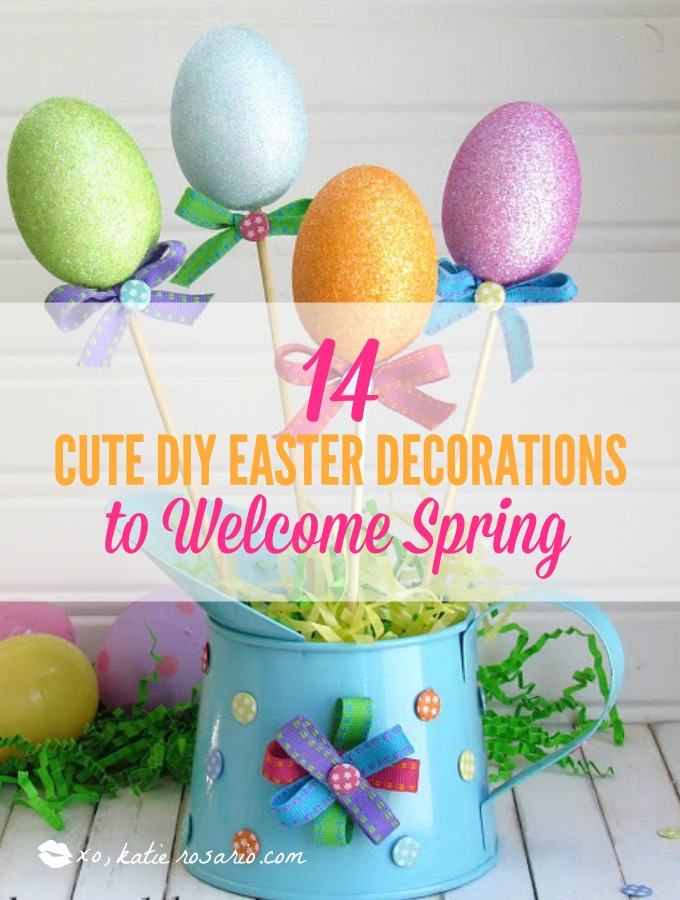 Cute Diy Home Decor Ideas: 14 Cute DIY Easter Decorations To Welcome Spring